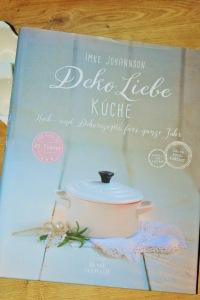 Deko Liebe Küche Koch- und Dekorezepte fürs ganze Jahr