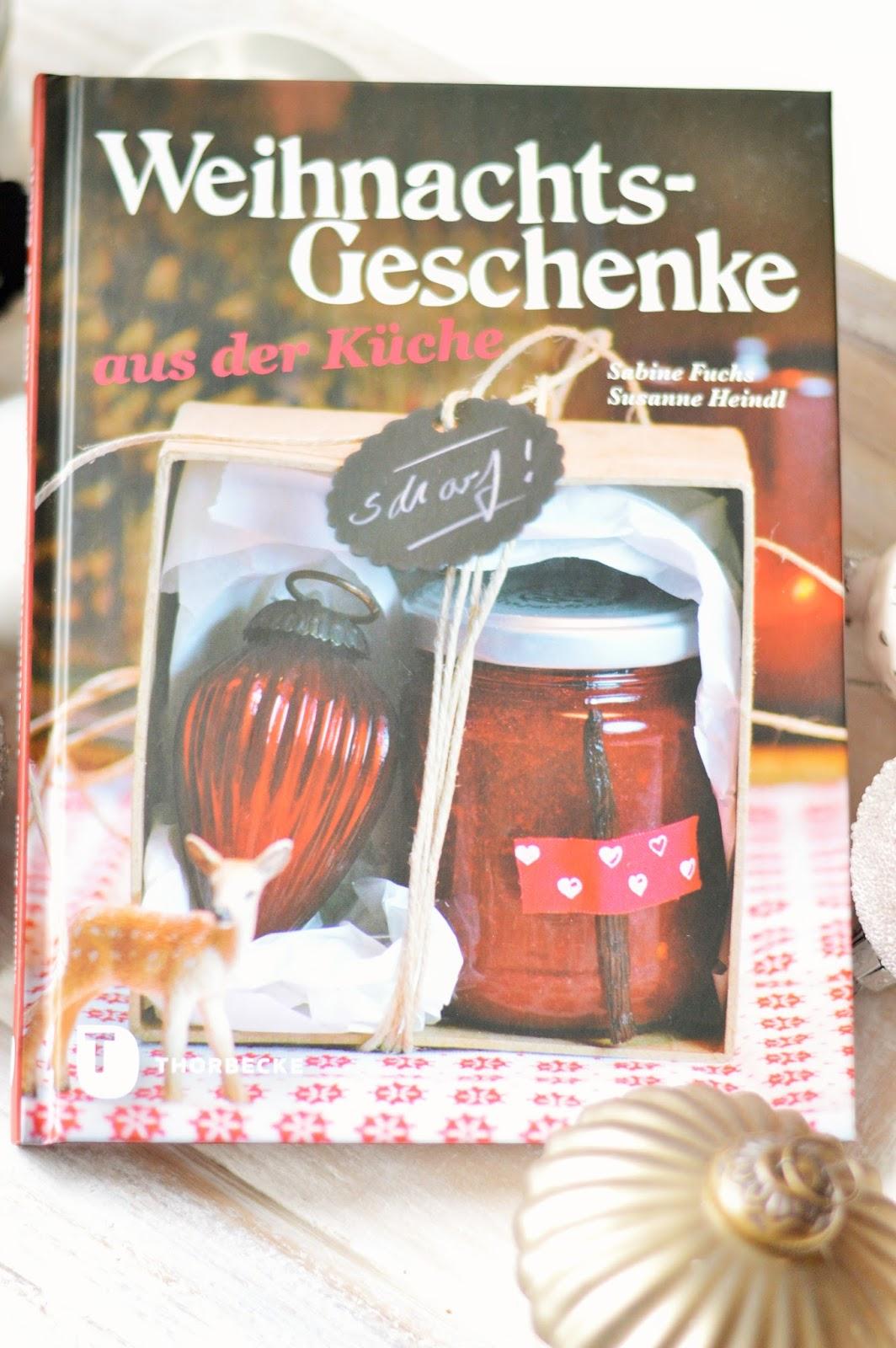 Buchvorstellung) Weihnachtsgeschenke aus der Küche + Gewinnspiel zum ...